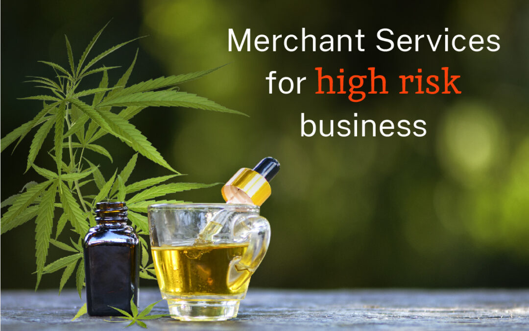 Merchant Services for High Risk Business